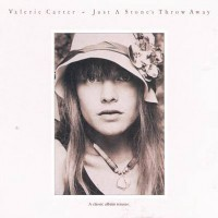 Valerie Carter: Just a Stone's Throw Away