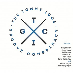 The Tommy Igoe Groove Conspiracy