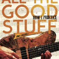 "Janek Gwizdala Publishes ""All The Good Stuff - How I Practice"" Instructional eBook"
