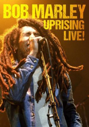 Bob Marley & The Wailers Uprising Live!