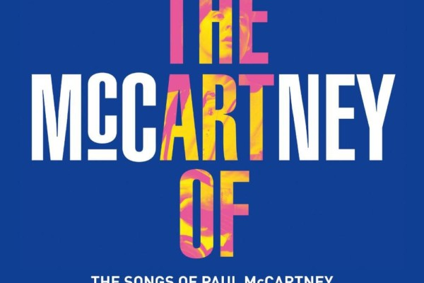 """""""The Art of McCartney"""" Tribute Album Draws a Star-Studded Lineup"""