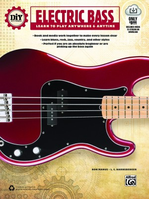 DiY (Do It Yourself) Electric Bass: Learn to Play Anywhere and Anytime
