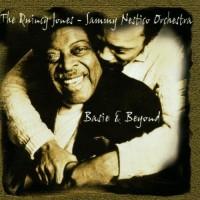 The Quincy Jones-Sammy Nestico Orchestra: Basie & Beyond