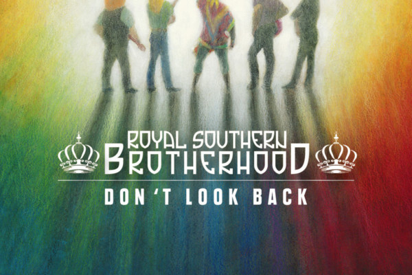 """Royal Southern Brotherhood Connects With Soul History on """"Don't Look Back"""""""