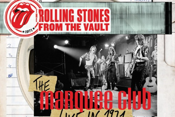 """1971 Marquee Club Show Latest Rolling Stones' """"From the Vault"""" DVD Release"""