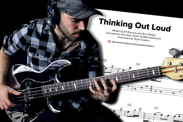 "Bass Transcription: Miki Santamaria's ""Thinking Out Loud"" Solo Bass Arrangement"