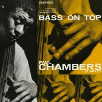 The Paul Chambers Quintet: Bass On Top