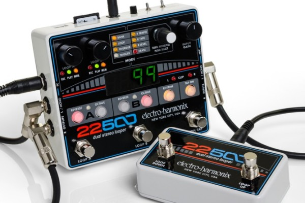 Electro-Harmonix Introduces 22500 Dual Stereo Looper