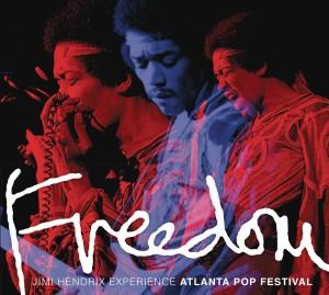 Jimi Hendrix Experience: Freedom: Atlanta Pop Festival