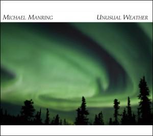 Michael Manring: Unusual Weather