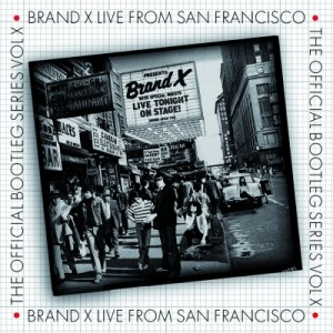 Brand X: Live From San Francisco