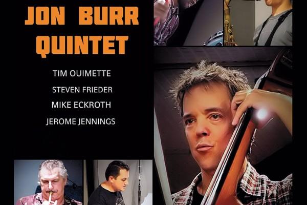 "Jon Burr Quintet Releases ""Very Good Year"""