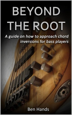 Beyond The Root: A guide on how to approach chord inversions for bass players