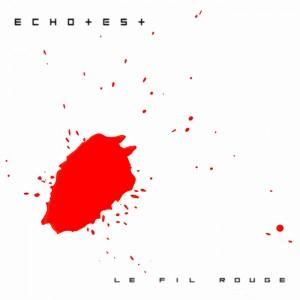 EchoTest: Le Fil Rouge