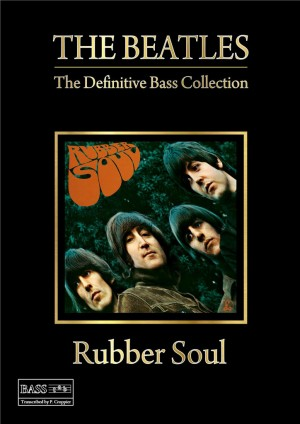 The Beatles — The Definitive Bass Collection - Rubber Soul