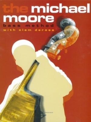The Michael Moore Bass Method