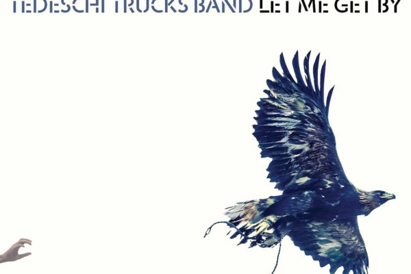 """Tedeschi Trucks Band Releases """"Let Me Get By"""""""