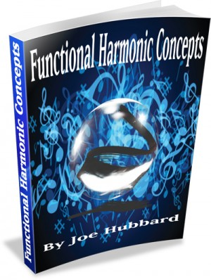 Joe Hubbard: Functional Harmonic Concepts