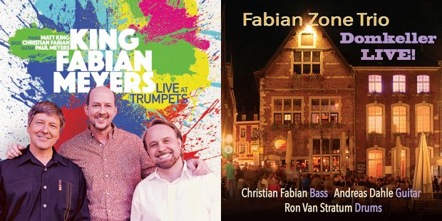 """Christian Fabian: """"Live at Trumpets"""" and """"Domkeller Live!"""""""