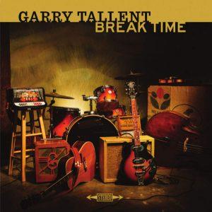 Garry Tallent: Break Time
