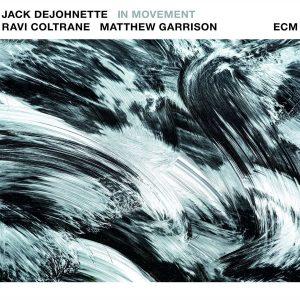DeJohnette/Garrison/Coltrane: In Movement