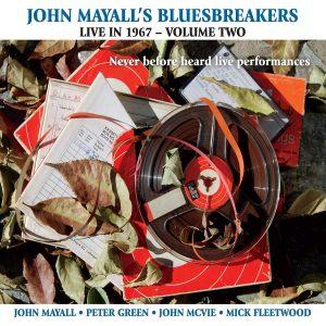 John Mayall's Bluesbreakers, Live in 1967 — Volume Two