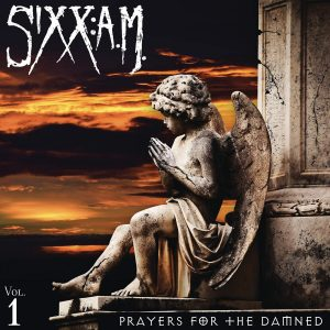 Sixx: A.M.: Prayers for the Damned, Vol. 1