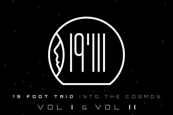 19 Foot Trio, Featuring Tim Lefebvre, Releases Debut Album
