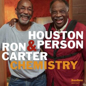 Houston Person & Ron Carter: Chemistry