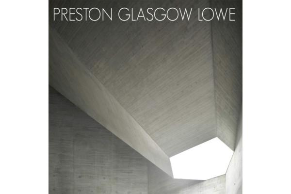 Preston Glasgow Lowe Releases Debut Album