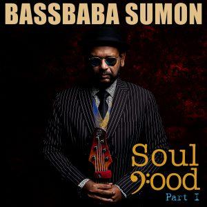Bassbaba Sumon: Soul Food (Part 1)