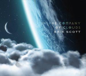 Erik Scott: In The Company Of Clouds