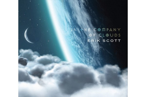 """Erik Scott Releases """"In The Company Of Clouds"""""""