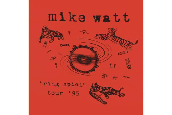 Mike Watt Releases Historic Live Album