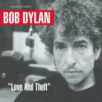 Boby Dylan: Love and Theft