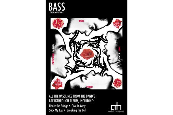 "Aidan Hampson Releases Red Hot Chili Peppers ""Blood Sugar Sex Magik"" Bass Transcription Book"