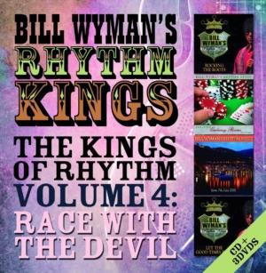 Bill Wyman: The Kings Of Rhythm Volume 4- Race With The Devil