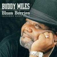 Buddy Miles: Blues Berries