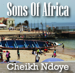 Cheikh Ndoye: Sons of Africa
