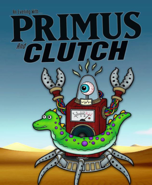 Primus and Clutch