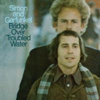 Simon and Garfunkel: Bridge Over Troubled Water