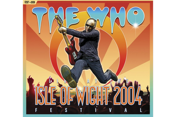The Who's 2004 Isle Of Wight Festival Released On Blu-Ray/DVD