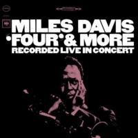 "Miles Davis: ""Four"" & More"