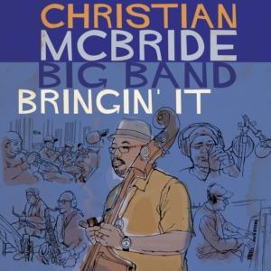 Christian McBride: Bringin' It