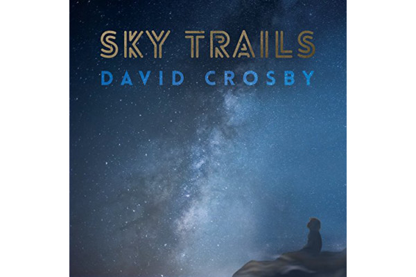 """David Crosby Features The Bass on """"Sky Trails"""""""