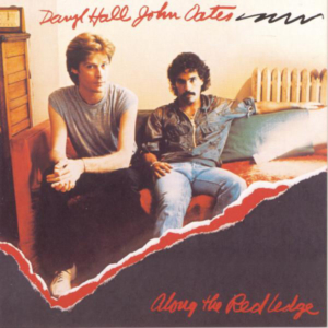 Hall and Oates: Along the Red Ledge