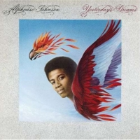 Alphonso Johnson: Yesterday's Dreams