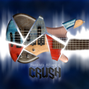 Bassists Alliance: Crush