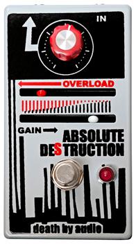 Death By Audio Absolute Destruction Pedal
