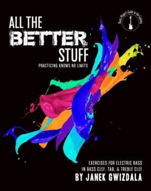 All The Better Stuff by Janek Gwizdala